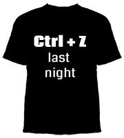 Ctrl Z last night IT Shirt by Web Owl